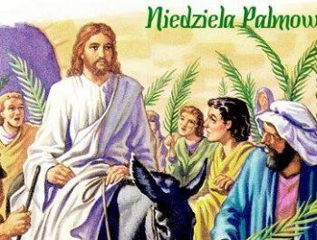 Niedziela Palmowa czyli Męki Pańskiej